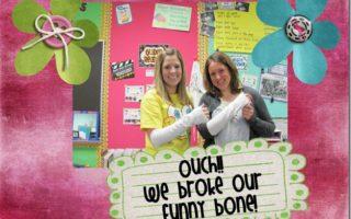 We Broke Our Funny Bone!