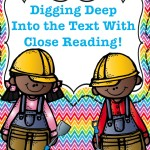Digging Deep into the Text with Close Reading