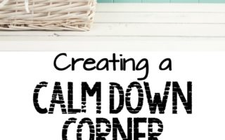 Creating a Calm Down Corner