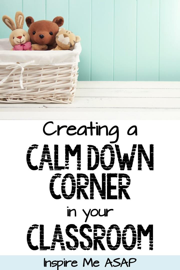 Creating a Calm Down Corner - Inspire Me ASAP