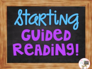 Starting Guided Reading Groups